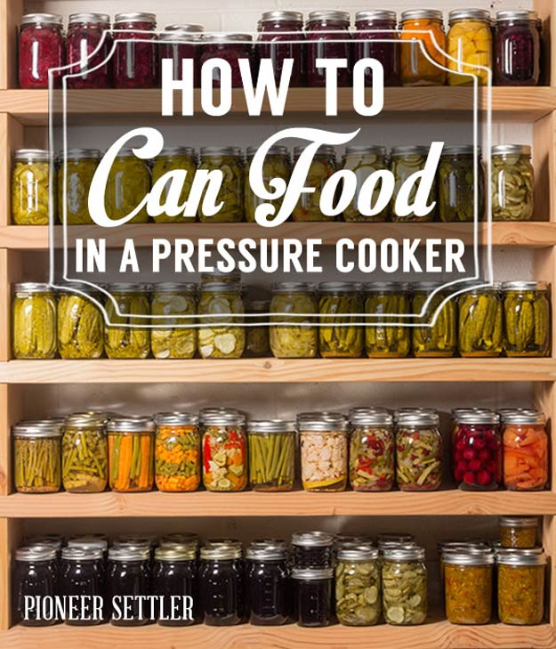 Canning With Pressure Cooker | Canning Ideas And Recipes For The Homestead | Homesteading